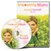 Accept Yourself eBook | Empowering Mums